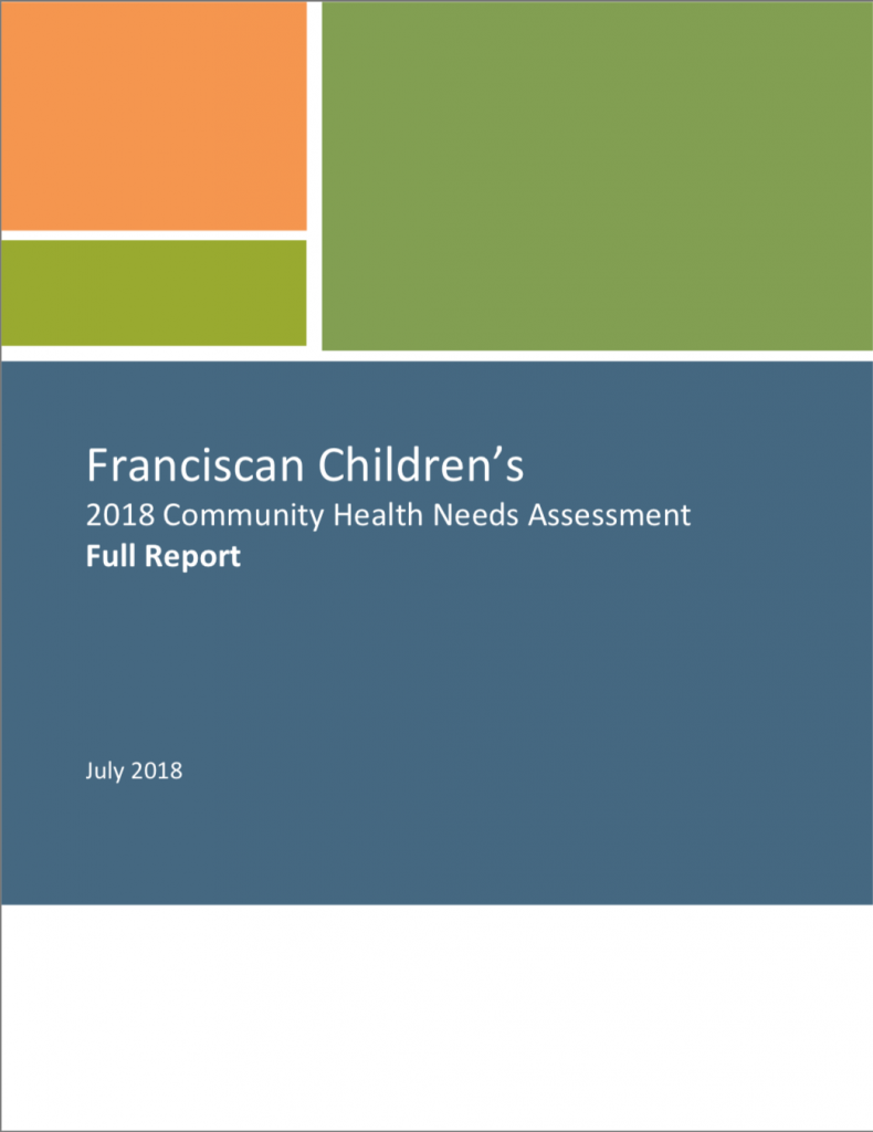 Report Cover for Franciscan Children's 2018 Community Health Needs Assessment